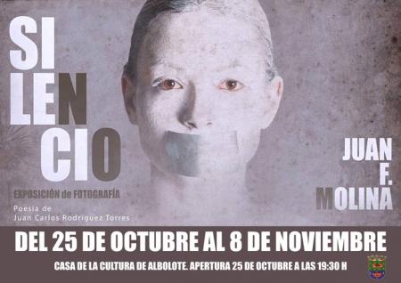 Cartel de la exposición Silencio del fotógrafo Juan F. Molina
